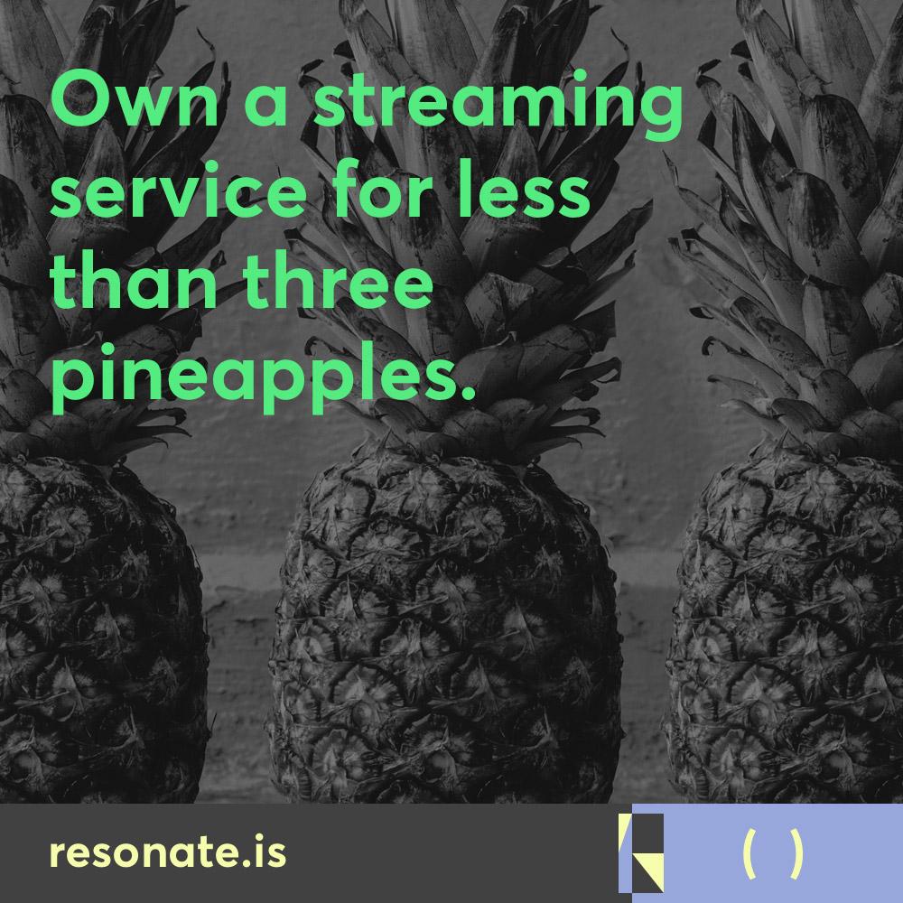resonate-social-ownastremingaervice004-pineapple