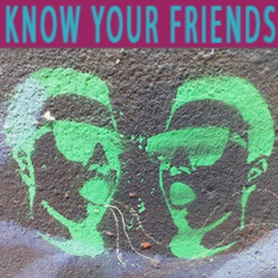 Kyf Know Your Friends